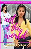 download ebook not of this world (after the storm publishing presents) pdf epub