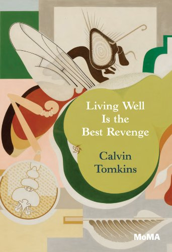 Living Well Is The Best Revenge by Calvin Tomkins