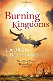 img - for Burning Kingdoms (Internment Chronicles) book / textbook / text book
