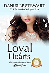 Loyal Hearts (The Barrington Billionaires Book 4)