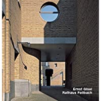 Ernst Gisel, Rathaus Fellbach: Engl./Dt. (Opus)