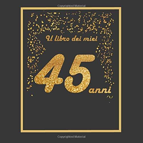 Auguri Buon Compleanno 45.Il Libro Dei Miei 45 Anni 21x21cm 75 Pagine Biglietti D