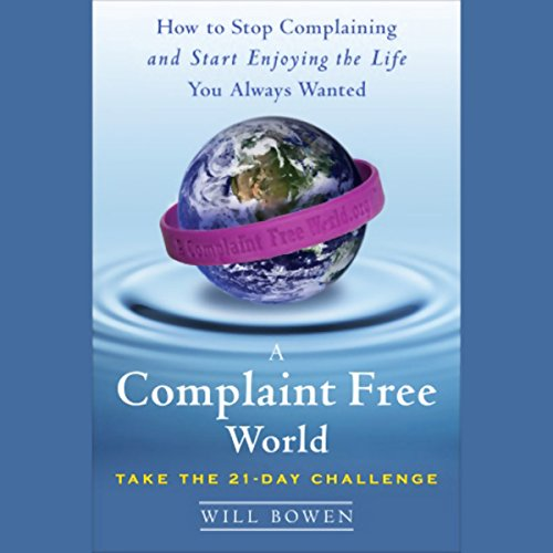 A Complaint Free World by Random House Audio