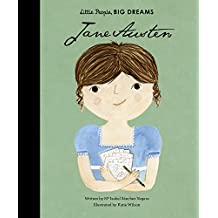 Jane Austen (Little People, Big Dreams)