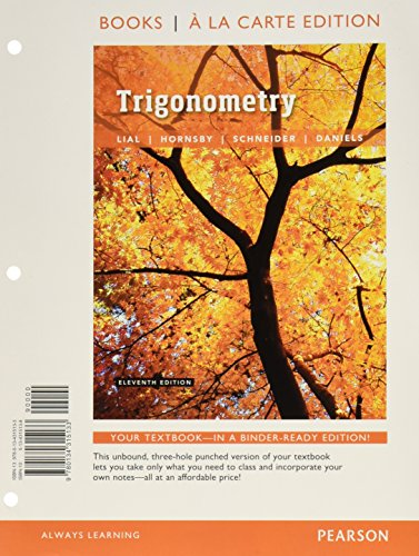 Trigonometry  Books A La Carte Edition Plus Mymathlab With Pearson Etext    Access Card Package  11Th Edition