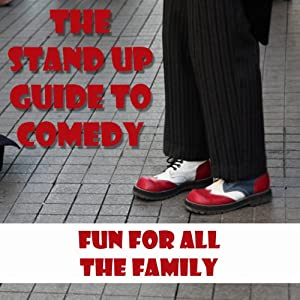 The Standup Guide to Comedy Audiobook
