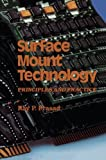img - for Surface Mount Technology: Principles and Practice book / textbook / text book