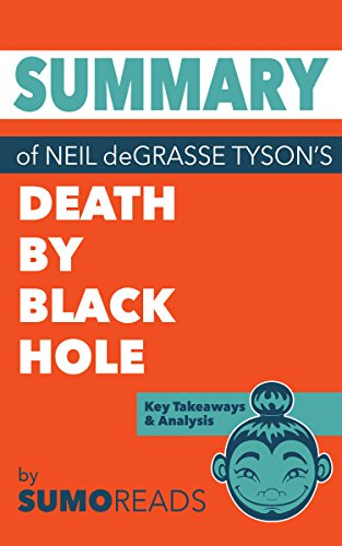 Summary of neil degrasse tysons death by black hole key takeaways summary of neil degrasse tysons death by black hole key takeaways analysis by fandeluxe Images