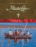 MasterLife Leader Guide, Avery T. Willis, 0767325834
