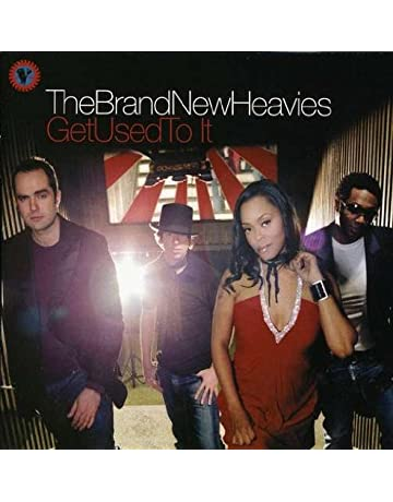 Brand New Heavies: Get Used To It