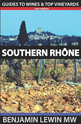 Southern Rhone (Guides to Wines and Top Vineyards) Cotes Du Rhone