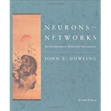 Neurons and Networks: An Introduction to Behavioral Neuroscience, Second Edition