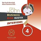 Business Risk Buster Intervenes: The Truth Revealed About Business Risk (Business Risk Buster Intervenes 4) | Vladimir John