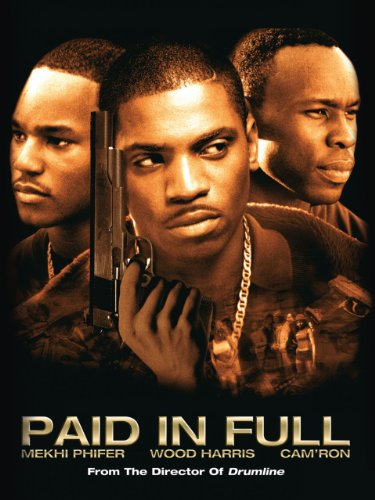 Amazon Com Paid In Full Wood Harris Mekhi Phifer Esai