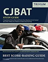CJBAT Study Guide: Comprehensive Review Book with Practice Exam Questions for the Criminal Justice Basic Abilities Test (Florida Law Enforcement Test Prep)