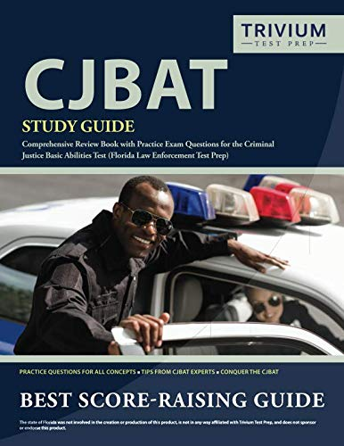 CJBAT Study Guide: Comprehensive...