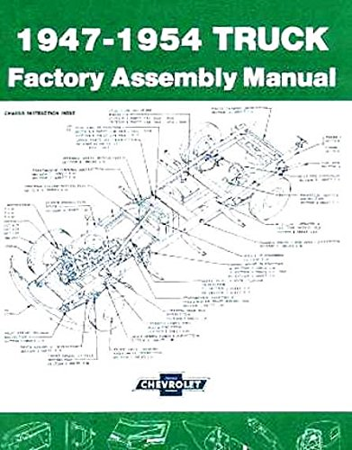 1947 1948 1949 1950 1951 1952 1953 1954 GMC PICKUP & TRUCKS FACTORY ASSEMBLY INSTRUCTION MANUAL - MODELS INCLUDE: ½-ton, ¾-ton, 1-ton, 1 ½-ton, 2-ton - Chevrolet Pickup Truck Wiring