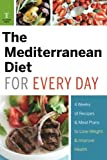 Mediterranean Diet for Every Day: 4 Weeks of