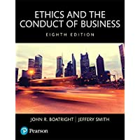 Ethics and the Conduct of Business -- Books a la Carte (8th Edition)