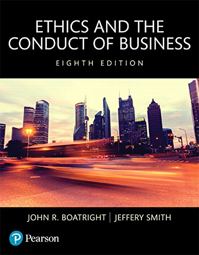 134167651 - Ethics and the Conduct of Business, Books a la Carte (8th Edition)