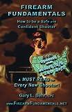 Firearm Fundamentals - U. S., Gary Behr, 1490395016