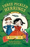 Three Pickled Herrings, Sally Gardner, 080509914X
