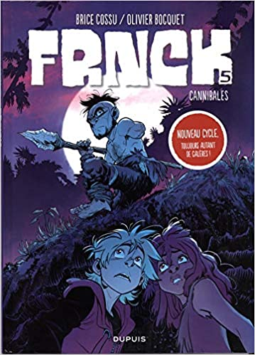 FRNCK - tome 5 - Cannibales