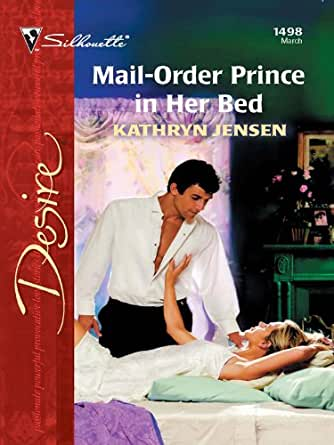 Mail Order Prince in Her Bed Silhouette Desire Kindle