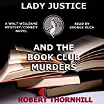 Lady Justice and the Book Club Murders | Robert Thornhill