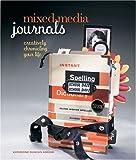 Mixed-Media Journals, Katherine Duncan Aimone and Katherine Duncan-Aimone, 160059476X