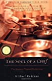 img - for The Soul of a Chef: The Journey Toward Perfection Later Printing Edition by Ruhlman, Michael [2001] book / textbook / text book