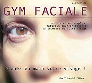 vignette de 'Gym faciale (Zoé Kertesz)'