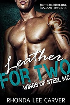Leather for Two: Wings of Steel MC by [Carver, Rhonda Lee]