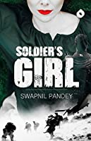 Soldier's Girl: Love Story of a Para-Commando (First)