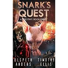 Snark's Quest (A.I. Destiny Book 3) (English Edition)