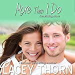 More Than I Do: Something More, Book 3 | Lacey Thorn