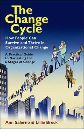 (The Change Cycle: How People Can Survive and Thrive in Organizational Change)