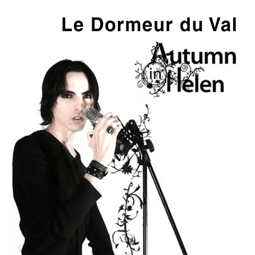 le dormeur du val by autumn in helen on amazon music. Black Bedroom Furniture Sets. Home Design Ideas