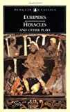 Heracles and Other Plays, Euripides, 0140447253