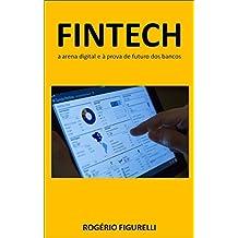 FINTECH: A arena digital e à prova de futuro dos bancos