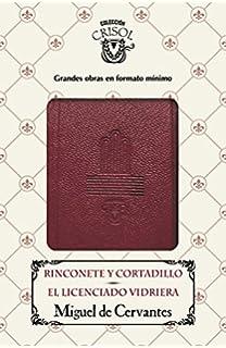 Rinconete y Cortadillo - El licenciado Vidriera (Crisolín 2016)