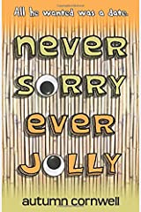 Never Sorry Ever Jolly Paperback