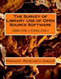 The Survey of Library Use of Open Source Software, Primary Research Group, 1574402390
