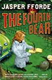 Front cover for the book The Fourth Bear by Jasper Fforde