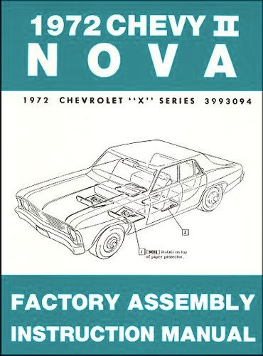 72 Wagon (1972 Chevy II Nova Factory Assembly Manual 72 (with Bonus Decal))