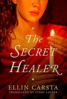 The Secret Healer (The Secret Healer Series) by [Carsta, Ellin]