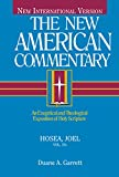 img - for Hosea, Joel: An Exegetical and Theological Exposition of Holy Scripture (The New American Commentary) book / textbook / text book