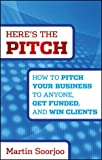 Here's the Pitch, Martin Soorjoo, 1118137523
