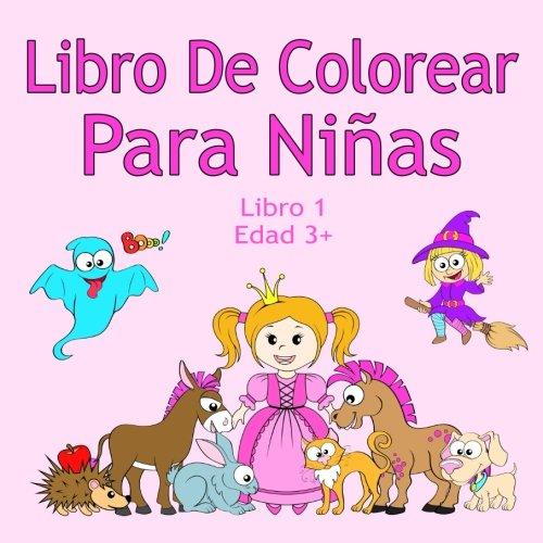 Libro De Colorear Para Niñas Libro 1 Edad 3+: Imágenes ...