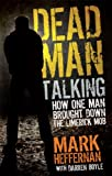 Dead Man Talking: How One Man Brought Down the Limerick Mob